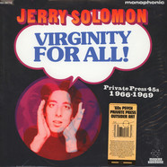 Jerry Solomon - Virginity For All Private Press 45s 1966-1969
