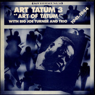 Art Tatum With Big Joe Turner And Art Tatum Trio - Art Tatum 3