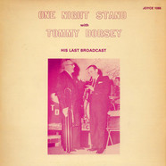 Tommy Dorsey - One Night Stand With Tommy Dorsey - His Last Broadcast