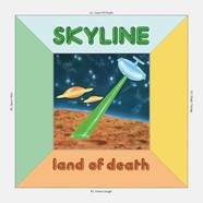 Skyline - Land Of Death