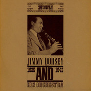 Jimmy Dorsey And His Orchestra - Jimmy Dorsey And His Orchestra 1935 - 1942