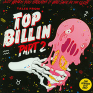 Top Billin - Tales From Top Billin Part 2