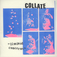 Collate - Liminal Concerns Collate
