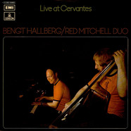 Bengt Hallberg/Red Mitchell Duo - Live At Cervantes