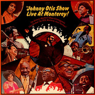 Johnny Otis Show, The - The Johnny Otis Show Live At Monterey!