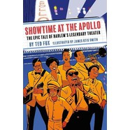 Ted Fox - Showtime At The Apollo: The Epic Tale Of Harlem's Legendary Theater