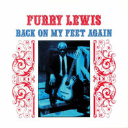 Furry Lewis - Back On My Feet Again