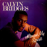 Calvin Bridges - Renew My Spirit