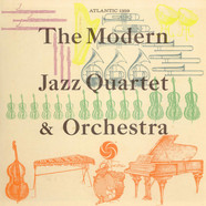 The Modern Jazz Quartet - The Modern Jazz Quartet & Orchestra