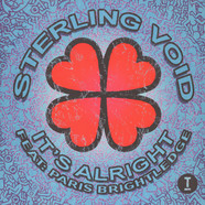 Sterling Void - It's Alright Featuring Paris Brightledge