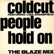Coldcut Featuring Lisa Stansfield - People Hold On (The Blaze Mix)