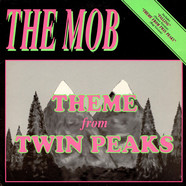 The Mob - Theme From Twin Peaks