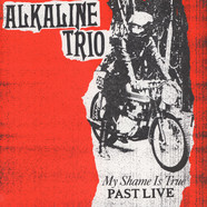 Alkaline Trio - My Shame Is True Past Live Red Vinyl Edition