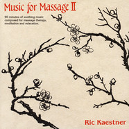 Ric Kaestner - Music For Massage II Limited Colored Vinyl Edition