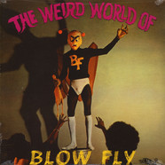 Blowfly - The Weird World Of Blowfly