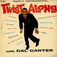 Calvin Carter - Twist Along With Cal Carter