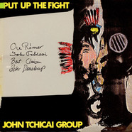 John Tchicai Group - Put Up The Fight