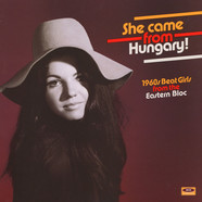 V.A. - She Came From Hungary! 1960s Beat Girls From The Eastern Bloc