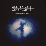 God Is An Astronaut - A Moment Of Stillness Blue Vinyl Edition
