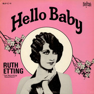 Ruth Etting - Hello Baby