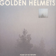Golden Helmets - Point Of No Return