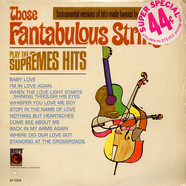 Those Fantabulous Strings - Play The Supremes Hits