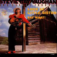 Stevie Ray Vaughan & Double Trouble - Look At Little Sister/ Say What