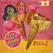 Dolls - Pop The Bubble EP