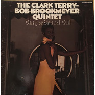 Clark Terry / Bob Brookmeyer Quintet - Gingerbread Gal