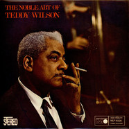 Teddy Wilson - The Noble Art Of Teddy Wilson