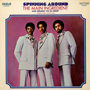 The Main Ingredient - Spinning Around