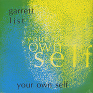 Garrett List - Your Own Self
