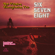 Rob Franken Electrification Trio, The - Six Seven Eight
