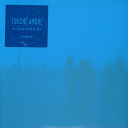 Touche Amore - Is Survived By