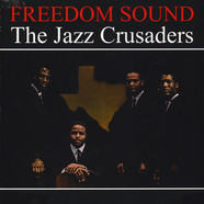Jazz Crusaders, The - Freedom Sound