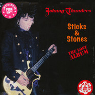 Johnny Thunders - Sticks & Stones - The Lost Album