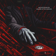Nightcrawler - Beware Of The Humans Red Vinyl Edition W/ Splatters