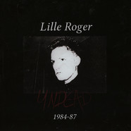 Lille Roger - Undead 1984-87