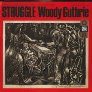 Woody Guthrie - Struggle