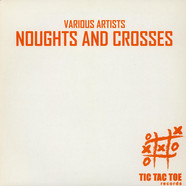 V.A. - Noughts And Crosses