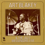 Art Blakey & The Jazz Messengers - Live