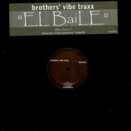 Brothers' Vibe - El Baile