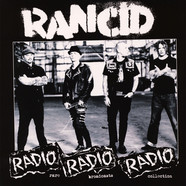 Rancid - Radio Radio Radio: Rare Broadcasts Collection