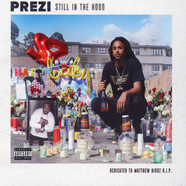 Prezi - Still In The Hood