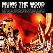 Mums The Word - People Keep Movin'