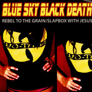 Blue Sky Black Death - Rebel To The Grain
