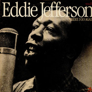 Eddie Jefferson - There I Go Again