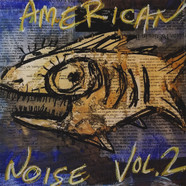 V.A. - American Noise Volume 2