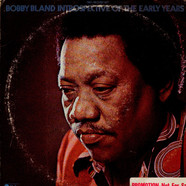 Bobby Bland - Introspective Of The Early Years