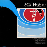 Harry Leahey Trio, The - Still Waters